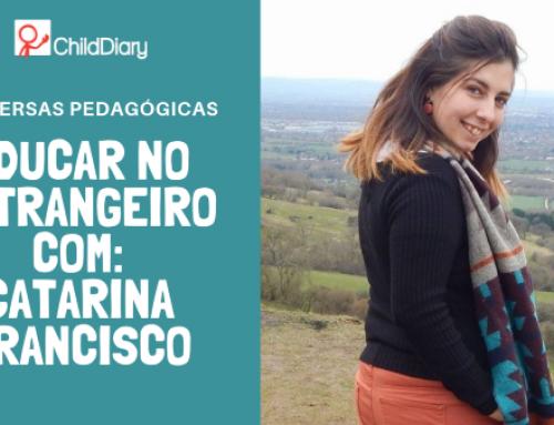 Conversas Pedagógicas #5 – Aventuras de Uma Educadora no Estrangeiro com: Catarina Francisco