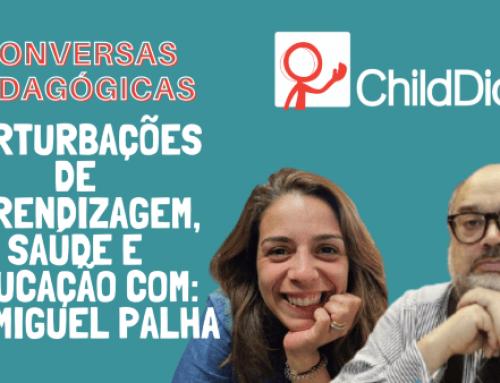 Perturbações de Aprendizagem, Saúde e Educação com Dr. Miguel Palha