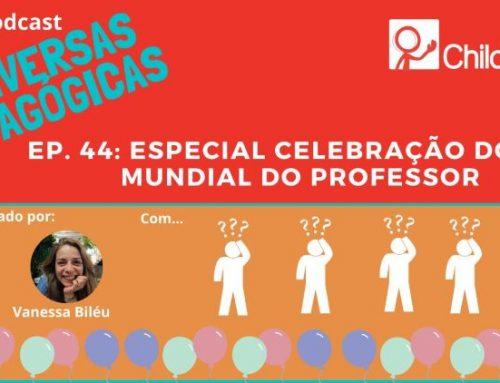 Especial Celebração do Dia Mundial do Professor